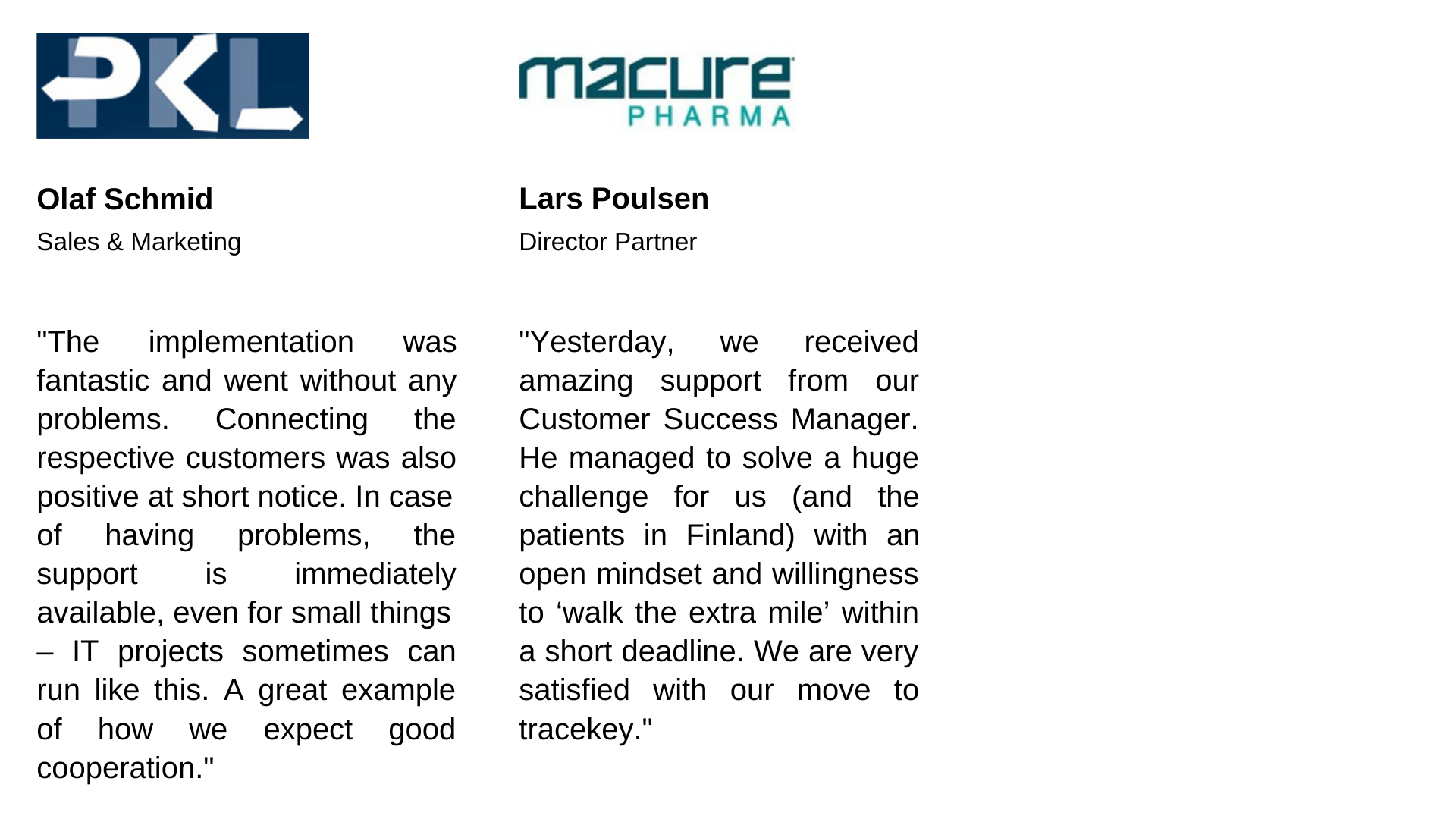 Our customer testimonials: PKL, macure Pharma